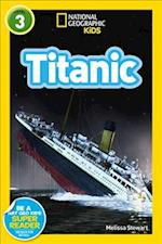 Titanic (National Geographic Kids Readers Level 3)