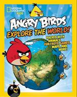 Angry Birds Explore the World! (National Geographic Kids)