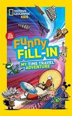 My Time Travel Adventure (National Geographic Kids Fill In)