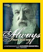 Always Inventing (National Geographic Photobiographies Hardcover)