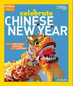 Holidays Around the World: Celebrate Chinese New Year af Carolyn Otto