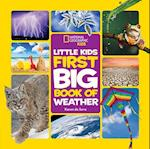 Little Kids First Big Book of Weather (National Geographic Little Kids First Big Books)