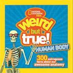 Weird but True! Human Body (Weird but True)