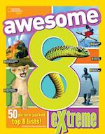 Awesome 8 Extreme (National Geographic Kids)