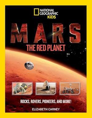 Bog, paperback Mars: The Red Planet af Professor of History Elizabeth Carney