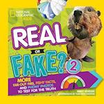 Real or Fake? 2 (National Geographic Kids, nr. 2)