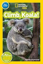 Climb, Koala! (National Geographic Readers)