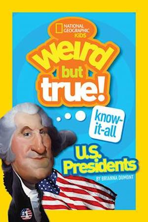 Bog, paperback Weird But True Know-It-All: U.S. Presidents af Brianna DuMont