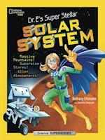 Dr. E's Super Stellar Solar System (Science Nature)