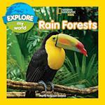 Rain Forests (Explore My World)