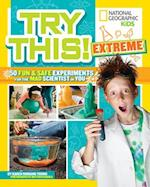 Try This Extreme (Try This)