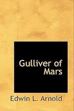 Gulliver of Mars af Edwin L. Arnold