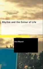 Rhythm and the Colour of Life