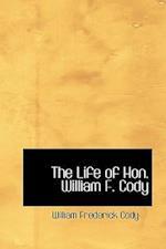 The Life of Hon. William F. Cody af William Frederick Cody