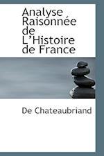 Analyse Raisonnace de La Histoire de France af De Chateaubriand