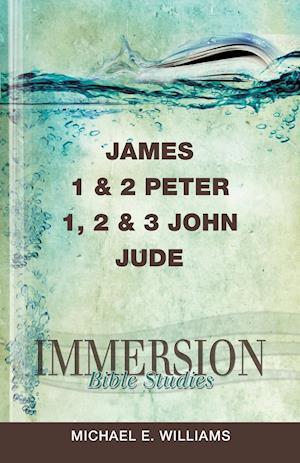 James 1 & 2 Peter, 1, 2 & 3 John, Jude