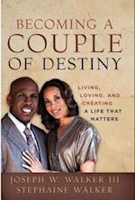 Becoming a Couple of Destiny af Stephanie Walker, Joseph Walker