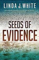Seeds of Evidence af Linda White