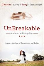 Unbreakable: An Interactive Guide: Forging a Marriage of Contentment and Delight af Charles Causey, Tony Miltenberger