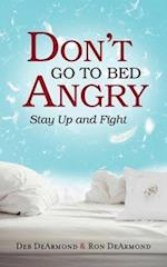 Don't Go to Bed Angry af Deb Dearmond