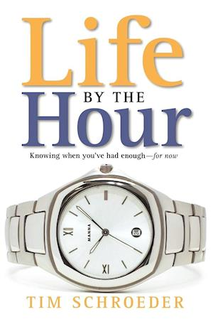 Life by the Hour