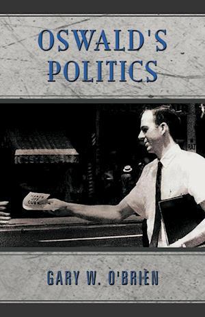 Oswald's Politics