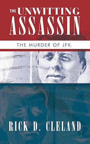 The Unwitting Assassin