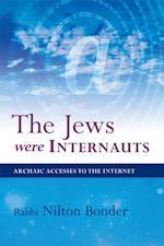 Jews Were Internauts