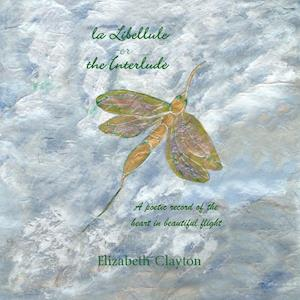 la Libellule or the Interlude