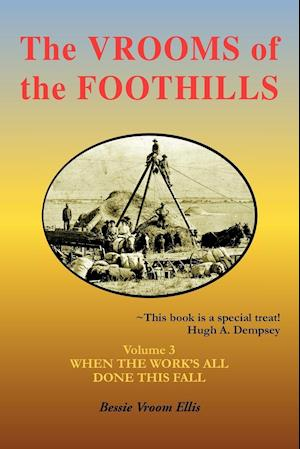 The Vrooms of the Foothills, Volume 3