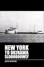 New York to Okinawa Sloooooowly