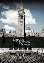 Beyond Question Period