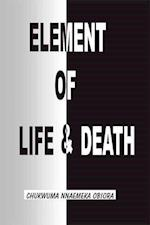 Element of Life and Death