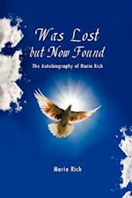 Was Lost But Now Found
