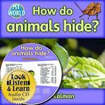 How Do Animals Hide? af Bobbie Kalman