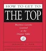 How to Get to the Top