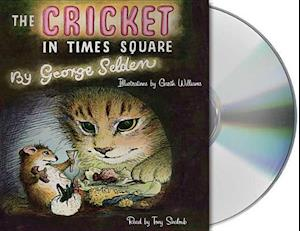 Lydbog, CD The Cricket in Times Square af Garth Williams, George Selden