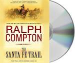 The Santa Fe Trail (Trail Drive)