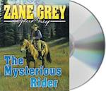 The Mysterious Rider af Zane Grey