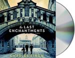 The Last Enchantments af Charles Finch