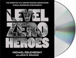 Level Zero Heroes af Michael Golembesky