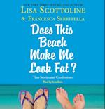 For Your Information: A 'Does This Beach Make Me Look Fat' Essay