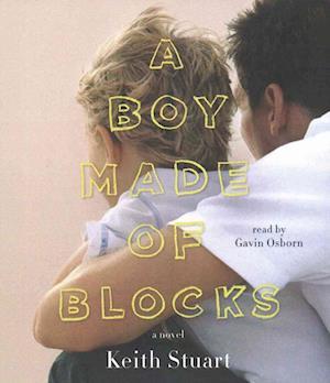 Lydbog, CD A Boy Made of Blocks af Keith Stuart