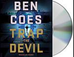 Trap the Devil (Dewey Andreas)