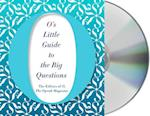 O's Little Guide to the Big Questions (Os Little BooksGuides)