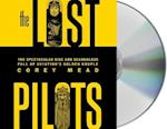 The Lost Pilots af Corey Mead
