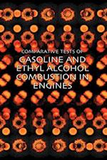 Tests of Gasoline and Ethyl Alcohol Combustion in Engines af Lauson Stone, R. M. Strong