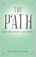 The Path: Life Explained in 100 Pages