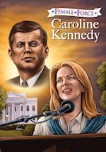 Caroline Kennedy (Female Force)