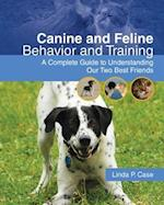 Canine and Feline Behavior and Training af Linda P Case, Bruce MacAllister, Linda Case